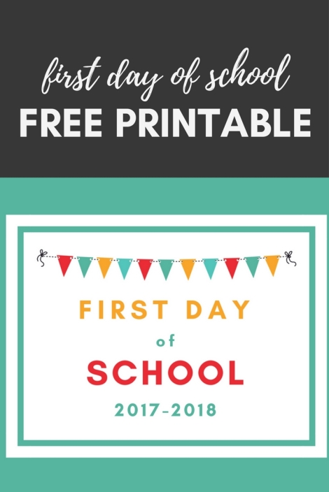 first day of school free printable download